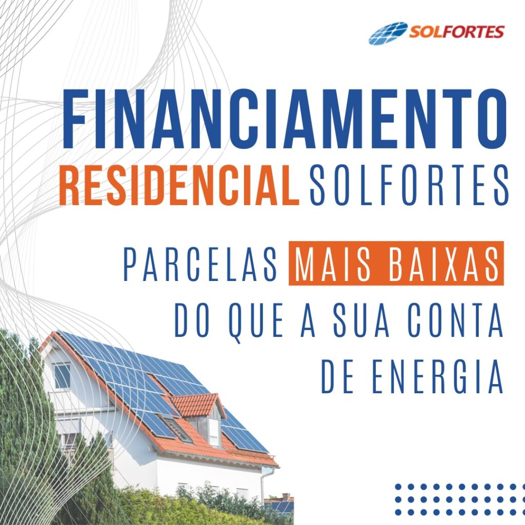 Financiamento residencial Solfortes